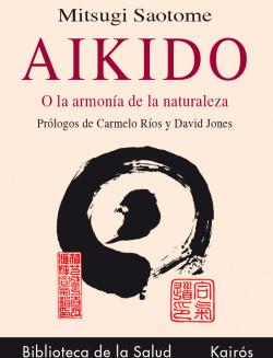 Aikido o la armonia con la naturaleza