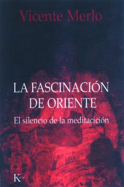 FASCINACION DE ORIENTE