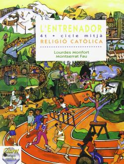 (CAT).RELIGIO 4T.PRIM.L'ENTRENADOR.(TEMPS AL TEMPS).MITJA