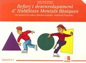 Reforç desenvolupament habilitat mentals basiques