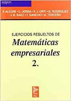 2.ejercicios resueltos de matemáticas empresariales.
