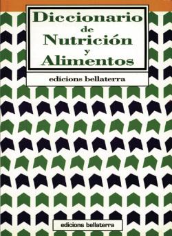 DICCIONARIO DE NUTRICION Y ALIMENTOS - Ed. Bellaterra