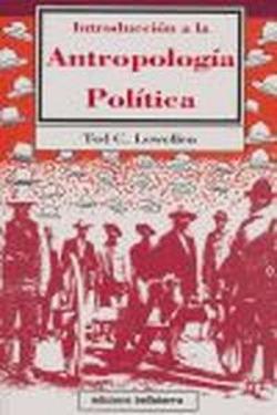 INTRODUCCION A LA ANTROPOLOGIA POLITICA - Ted C. Lewellen