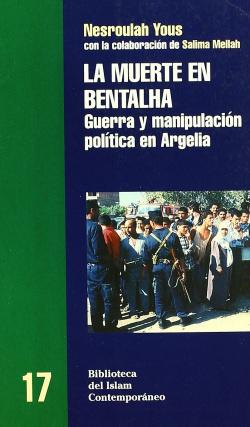 LA MUERTE EN BENTALHA - Nesroulah Yous [BIC 17]