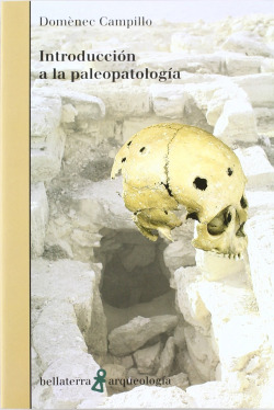 INTRODUCCION A LA PALEOPATOLOGIA - Doménec Campillo [AR 3]