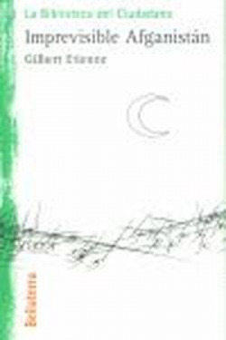 IMPREVISIBLE AFGANISTAN - Gilbert Etienne