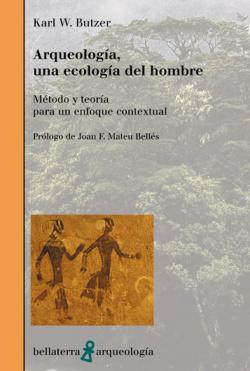 ARQUEOLOGIA, UNA ECOLOGIA DEL HOMBRE - K. W. Butzer [AR 26]
