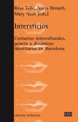 INTERSTICIOS - Rosa Tello, Núria Benach, Mary Nash (eds.) (SGU 73)