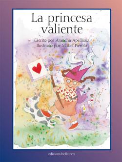 LA PRINCESA VALIENTE - Arancha Apellániz