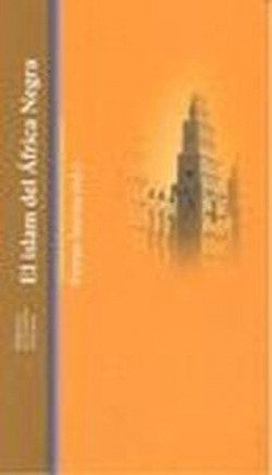 EL ISLAM DEL AFRICA NEGRA - Ferran Iniesta (ed) [AF 16]