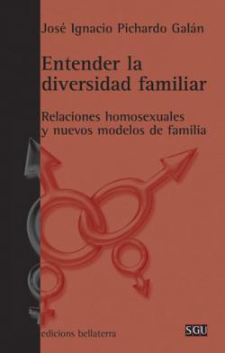 ENTENDER LA DIVERSIDAD FAMILIAR - José I. Pichardo Galán [SGU 93]