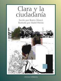 CLARA Y LA CIUDADANIA - Beatríz Moncó y Mabel Piérola
