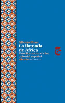LA LLAMADA DE AFRICA - Alberto Elena