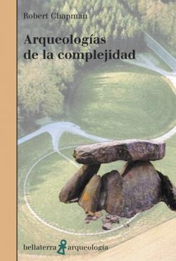 ARQUEOLOGIA DE LA COMPLEJIDAD - Robert Chapman