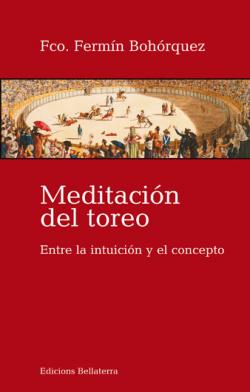 MEDITACION DEL TOREO - Fco. Fermín Bohórquez [8]