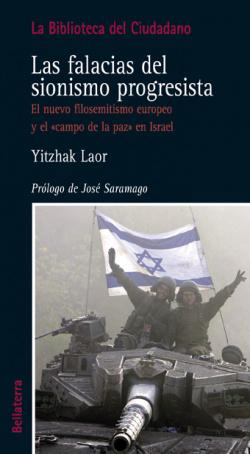 LAS FALACIAS DEL SIONISMO PROGRESISTA - Yitzhar Laor