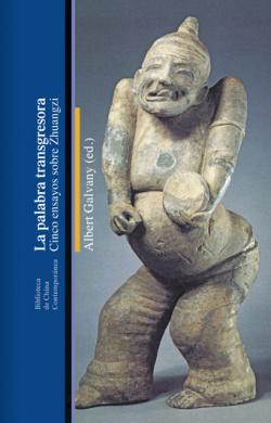 LA PALABRA TRANSGRESORA - Albert Galvany (ed) [CH 24]