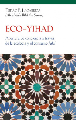 ECO-YIHAD - Dídac P. Lagarriga (Abdel-latif Bilal ibn Samar)