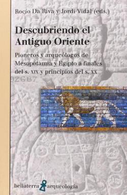 DESCUBRIENDO EL ANTIGUO ORIENTE - Rocío Da Riva y Jordi Vidal [AR 54]