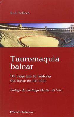 TAUROMAQUIA BALEAR - Raúl Felices [25]