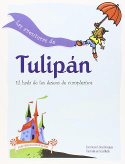 LAS AVENTURAS DE TULIPAN - S. Bear Bergman