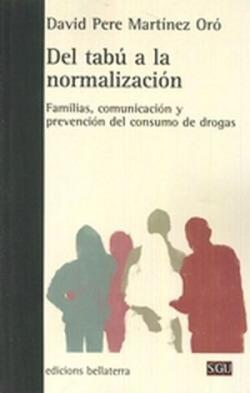DEL TABU A LA NORMALIZACION - David Pere Martínez Oró [SGU 186]