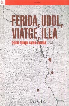 FERIDA,UDOL,VIATGE,ILLA