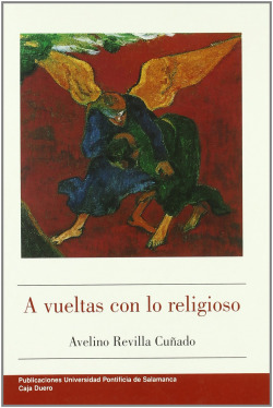 A VUELTAS CON LO RELIGIOSO