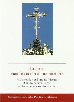 La cruz:manifestación de un misterio