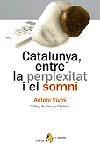 Catalunya, entre la perplexitat i el somni