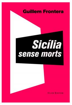 Sicilia sense morts