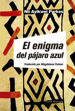 EL ENIGMA DEL PÁJARO AZUL