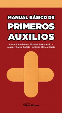 MANUAL BASICO DE PRIMEROS AUXILIOS (2015)