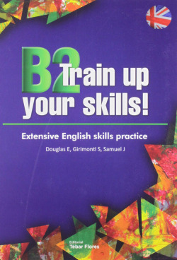 B2 Train up your skills