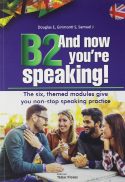 B2 And now you're speaking