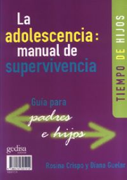 La adolescencia: manual de supervivencia