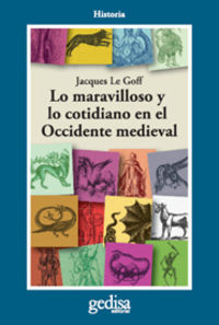 Maravilloso Y Lo Cotidiano En El Occidente Medieval, Lo