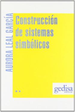 Construccion De Sistemas Simbolicos