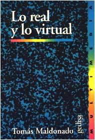 Real Y Lo Virtual, Lo