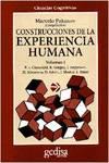 Construcciones De La Experiencia Humana Vol.I