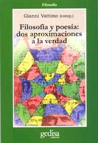 Filosofia Y Poesia: Dos Aproximaciones A La Verdad