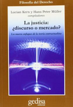 Justicia ¿Discurso O Mercado?, La