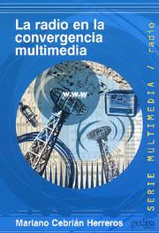 Radio En La Convergencia Multimedia, La