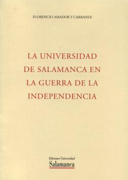 Universidad de salamanca en la guerra de la independencia