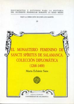 Monasterio femenino de sancti spiritus de salamanca.1268-1400