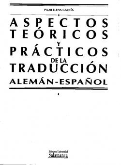 Aspectos teóricos prácticos traducción alem/esp