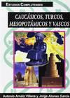 Caucasicos, turcos, mesopotamicos y vascos