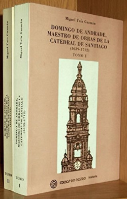Domingo de Andrade, maestro de obras de la catedral de Santiago