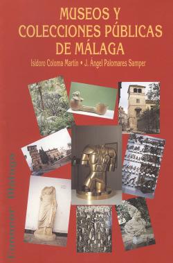 Museos y Colecciones públicas de Málaga