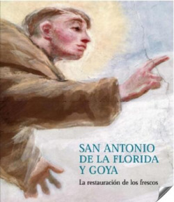 San Antonio de la Florida y Goya: restauración de los frescos